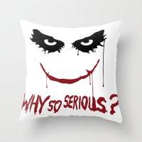 Joker - Why So Serious? Throw Pillow