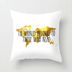 The World Belongs to those Who Read - Gold Throw Pillow