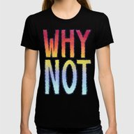 WHY NOT Womens Fitted Tee Black SMALL