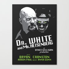 Dr. White and Mr. Heisenberg Canvas Print