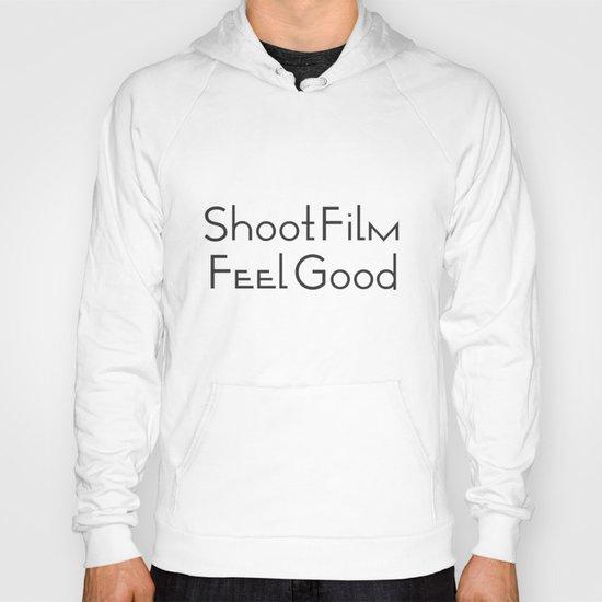 Shoot Film, Feel Good Hoody