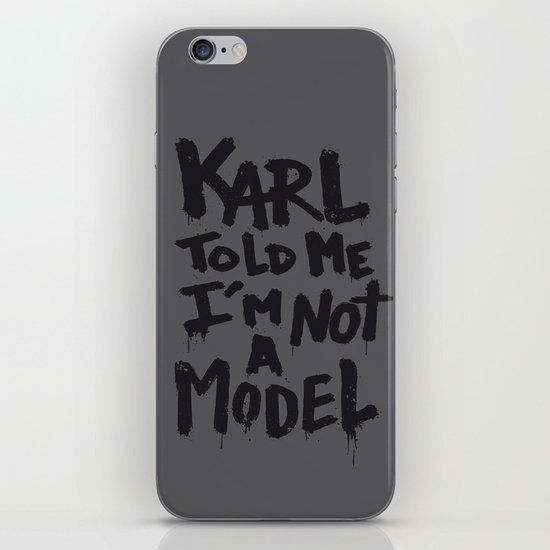 Karl told me... iPhone & iPod Skin