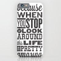 This Amazing Life iPhone 6 Slim Case