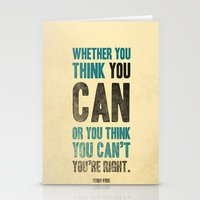 Think you can or can't Stationery Cards