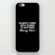 Hissy Fits Funny Quote iPhone & iPod Skin