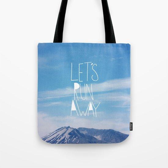 Let's Run Away: Mount Rainier Tote Bag