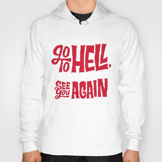 Don't Go To Hell Hoody