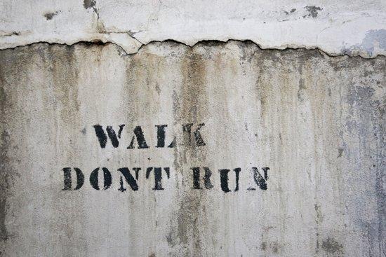 Walk, Don't Run Art Print