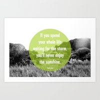 Enjoy the Sunshine Art Print