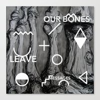 Our bones leave messages Canvas Print