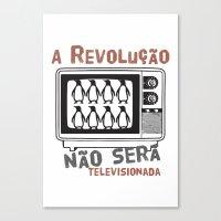 A revolução não será televisionada (revolution will not be televised) Canvas Print