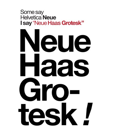 Helvetica Neue / Neue Haas Grotesk – Poster Art Print