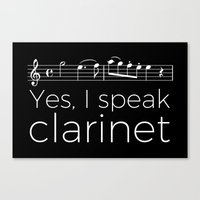 Yes, I speak clarinet Canvas Print