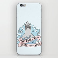 Live every week like it's shark week iPhone & iPod Skin