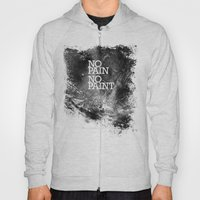 No Pain, No Paint Hoody