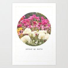 Colour My World Art Print