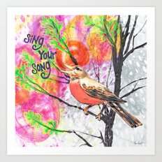 Sing Your Song Art Print