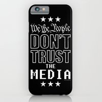 iPhone & iPod Case featuring WE THE PEOPLE DON'T TRUST THE MEDIA by Unaffiliated Party