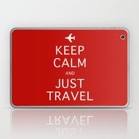 Keep Calm and Just Travel Laptop & iPad Skin
