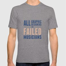 Failed musicians Mens Fitted Tee Tri-Grey SMALL