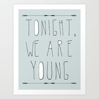 We Are Young (grey & Bla… Art Print