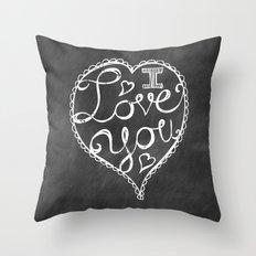 I Love You Chalkboard Throw Pillow