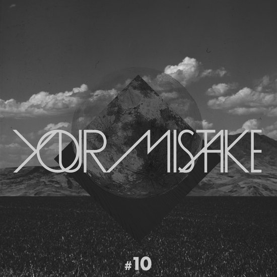 #10 Your Mistake Art Print