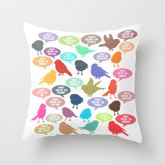 Birdsong Gosh Quotes by Rachel Burbee & Garima Dhawan Throw Pillow