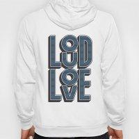 LOUD LOVE Hoody