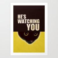 He's Watching You Art Print