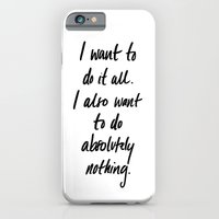 I want to do it all iPhone 6 Slim Case