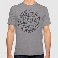 For a Minute there I lost Myself  Mens Fitted Tee Athletic Grey SMALL