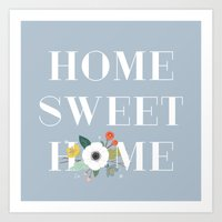 Floral Home Sweet Home -… Art Print