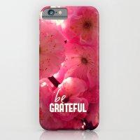iPhone & iPod Case featuring be grateful by Julia Kovtunyak