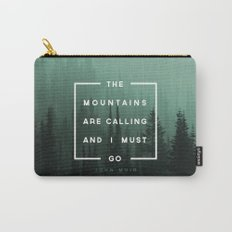 The Mountains are Calling Carry-All Pouch