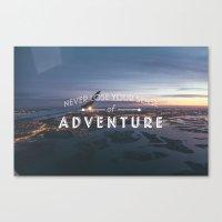 Never Lose Your Sense of Adventure Canvas Print