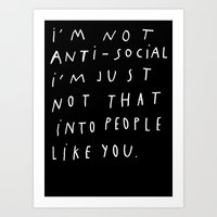 I AM NOT ANTI-SOCIAL Art Print