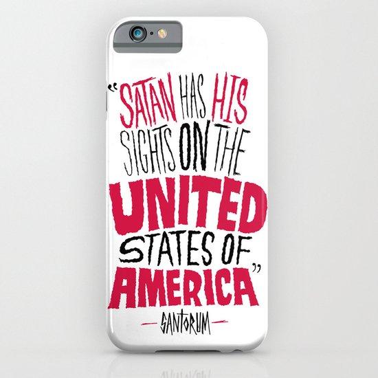 Santorum: Satan's Sights  iPhone & iPod Case