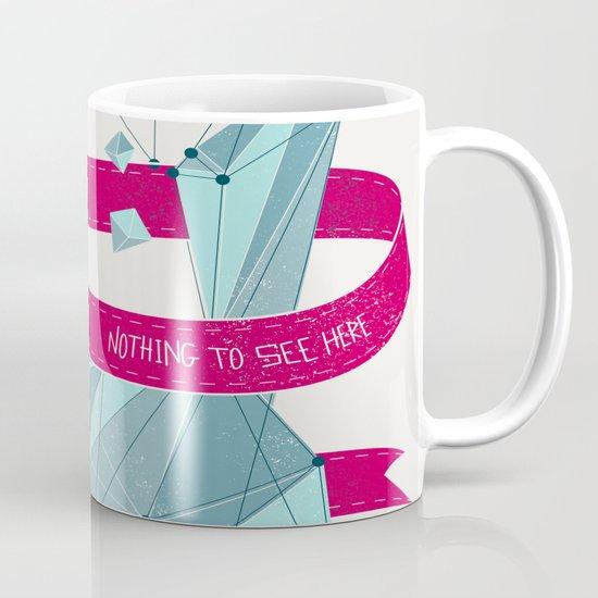 Nothing To See Here. Mug