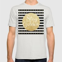 Stay Golden Mens Fitted Tee Silver SMALL