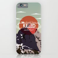 iPhone & iPod Case featuring We should have killed each other by Sterling Browne