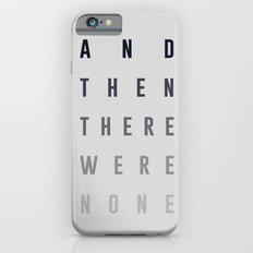And Then There Were None iPhone 6 Slim Case