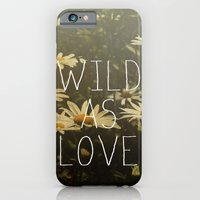 Wild As Love  iPhone 6 Slim Case