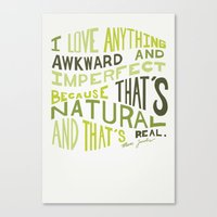 I Love Anything Awkward … Canvas Print