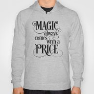 Magic Always Comes With … Hoody