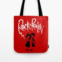 Rock And Rowlin' Tote Bag