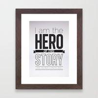 Hero of my story Framed Art Print