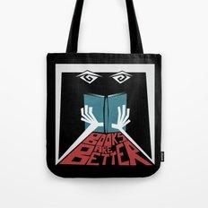 Books Are Better Tote Bag
