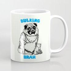 It's ok brah, I'm bulking Mug