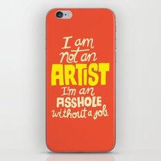 Not an Artist... iPhone & iPod Skin
